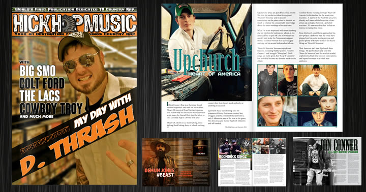 Right now, you can come pre-order the first print magazine ever dedicated to Country Rap. It's Hick Hop Music the Magazine. It's got nearly 60 pages of the biggest names and releases in the past 6 or so months.