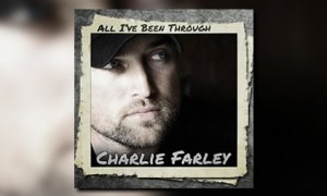 charlie farley all ive been through