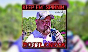 bottleneck-keep-em-spinnin